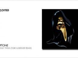 Claptone – The Only Thing (Tube & Berger Remix) | Exploited
